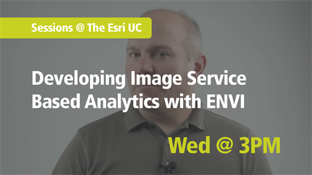 Developing Image Service Based Analytics with ENVI at the Esri UC