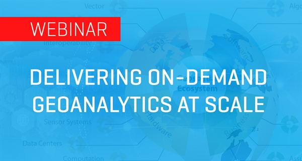 Delivering On-Demand Geoanalytics at Scale