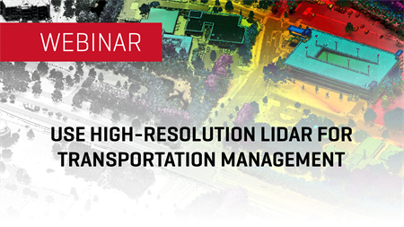 Effectively Use High-Resolution LiDAR for Transportation Asset and Inventory Management | WEBINAR
