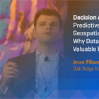 Decision Advantage: Predictive Analytics in Geospatial Intelligence... | Jesse Piburn, ORNL
