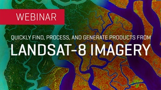 Quickly Find, Process, and Generate Products from Landsat-8 Imagery