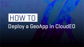 How to Deploy a GeoApp in CloudEO | DEMO