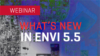 What's New in ENVI 5.5