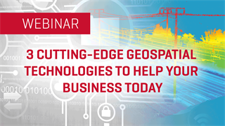 3 Cutting-Edge Geospatial Technologies to Help Your Business Today