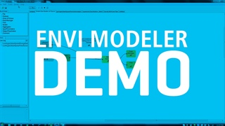 Build Custom Workflows Easily with ENVI Modeler | DEMO