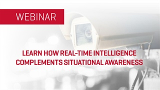 Learn How Real-time Intelligence Complements Situational Awareness