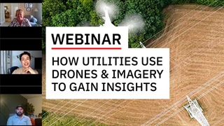 Utilities, Drones and Imagery: How Utilities Use Imagery to Gain Insights