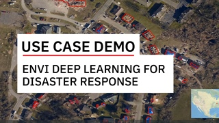 Use ENVI Deep Learning for Disaster Response