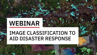 Create Accurate Image Classification Products to Aid Disaster Response Efforts