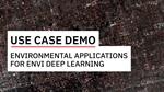 Environmental Applications for ENVI Deep Learning