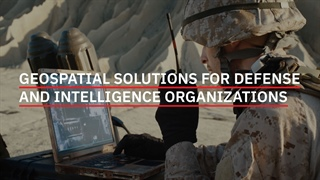 Geospatial Solutions for Defense & Intelligence Organizations